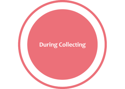 During Collecting